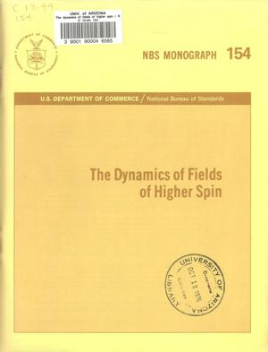 The Dynamics of Fields of Higher Spin