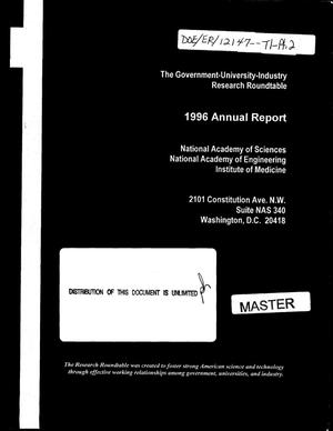 Primary view of object titled 'The Government-University-Industry Research Roundtable 1996 annual report'.