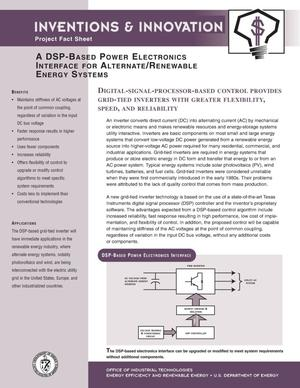 Primary view of object titled 'A DSP-based power electronics interface for alternate/renewable energy systems: Inventions and innovation project fact sheet'.