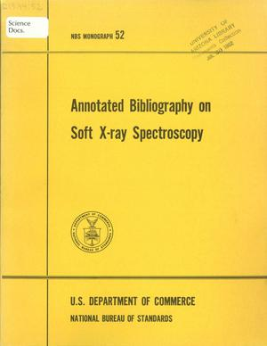 Primary view of object titled 'Annotated Bibliography on Soft X-ray Spectroscopy'.