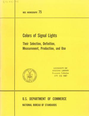 Primary view of object titled 'Colors of Signal Lights: Their Selection, Definition, Measurement, Production, and Use'.