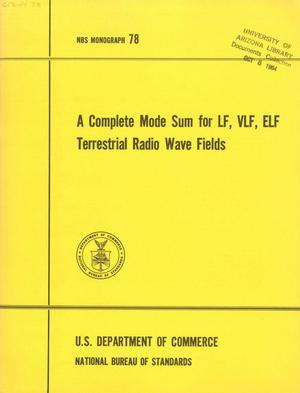 Primary view of object titled 'A Complete Mode Sum for LF, VLF, ELF Terrestrial Radio Wave Fields'.