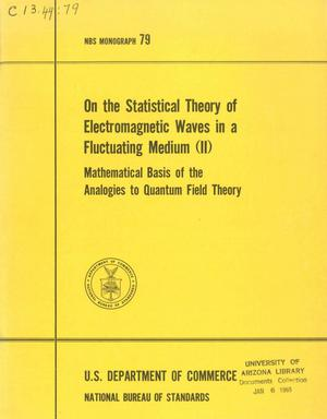 Primary view of object titled 'On the Statistical Theory of Electromagnetic Waves in a Fluctuating Medium (II): Mathematical Basis of the Analogies to Quantum Field Theory'.