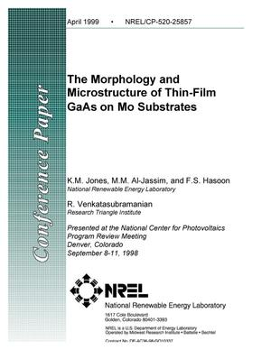 Primary view of object titled 'The Morphology and Microstructure of Thin-Film GaAs on Mo Substrates'.