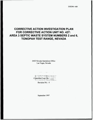 Primary view of object titled 'Corrective action investigation plan for Corrective Action Unit Number 427: Area 3 septic waste system numbers 2 and 6, Tonopah Test Range, Nevada'.