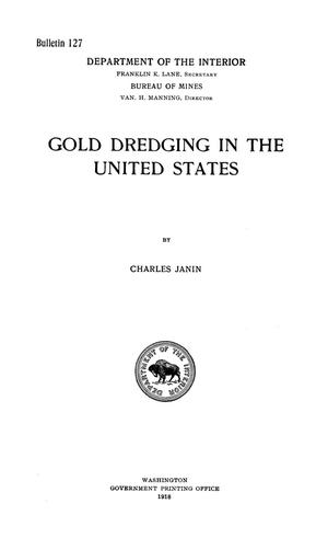 Primary view of object titled 'Gold Dredging in the United States'.