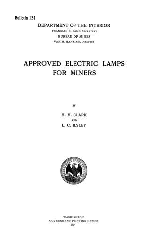 Primary view of object titled 'Approved Electric Lamps for Miners'.