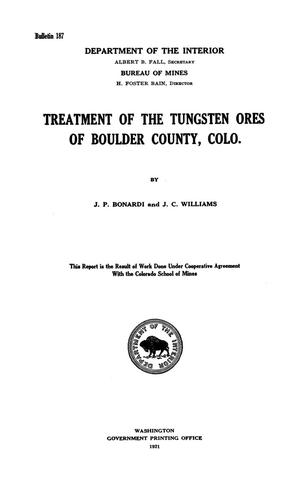 Primary view of object titled 'Treatment of the Tungsten Ores of Boulder County, Colo.'.