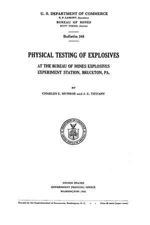 Primary view of object titled 'Physical Testing of Explosives at the Bureau of Mines Explosives Experiment Station, Brueceton, Pa.'.