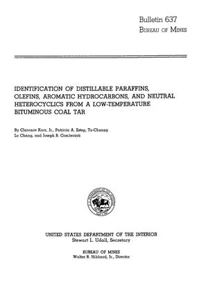 Primary view of object titled 'Identification of Distillable Paraffins, Olefins, Aromatic Hydrocarbons, and Neutral Heterocyclics from A Low-Temperature Bituminous Coal Tar'.