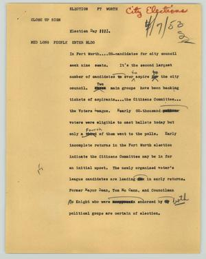 Primary view of object titled '[News Script: Election Ft. Worth]'.