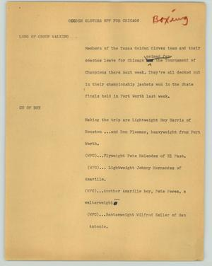 Primary view of object titled '[News Script: Golden glovers off to Chicago]'.