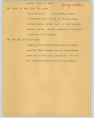 Primary view of object titled '[News Script: Jaycees flour Ft Worth]'.