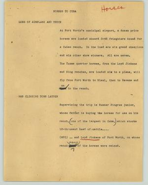 Primary view of object titled '[News Script: Horses to Cuba]'.