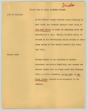 Primary view of object titled '[News Script: Norris goes to trial in Cuban robbery]'.