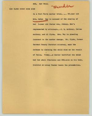 Primary view of object titled '[News Script: Mrs. Ray trial]'.