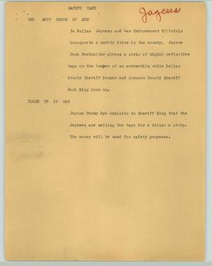 Primary view of object titled '[News Script: Safety tape]'.