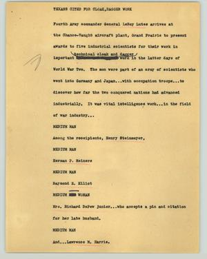 Primary view of object titled '[News Script: Texans cited for cloak, dagger work]'.