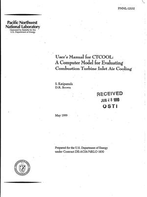 Primary view of object titled 'User's Manual for CTCOOL: A Computer Model for Evaluating Combustion Turbine Inlet Air Cooling'.
