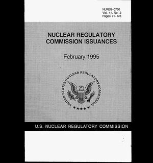Primary view of object titled 'Nuclear Regulatory Commission Issuances: February 1995. Volume 41, Number 2'.