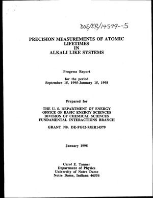 Primary view of object titled 'Precision measurements of atomic lifetimes in alkali like systems. Progress report, September 15, 1995--January 15, 1998'.
