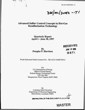 Primary view of object titled 'Advanced sulfur control concepts in hot-gas desulfurization technology. Quarterly report, April 1--June 30, 1997'.