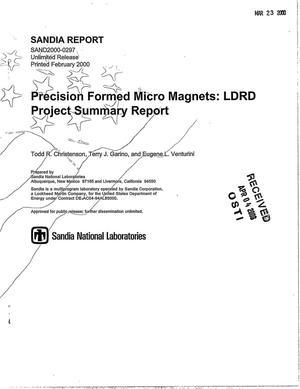 Primary view of object titled 'Precision formed micro magnets: LDRD project summary report'.