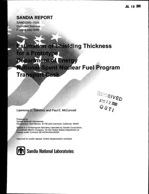 Primary view of object titled 'Estimation of Shielding Thickness for a Prototype Department of Energy National Spent Nuclear Fuel Program Transport Cask'.