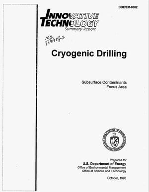 Primary view of object titled 'Innovative technology summary report: Cryogenic drilling'.