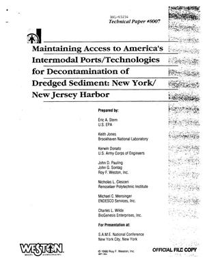 Primary view of object titled 'MAINTAINING ACCESS TO AMERICA'S INTERMODAL PORTS/TECHNOLOGIES FOR DECONTAMINATION OF DREDGED SEDIMENT: NEW YORK/NEW JERSEY HARBOR.'.