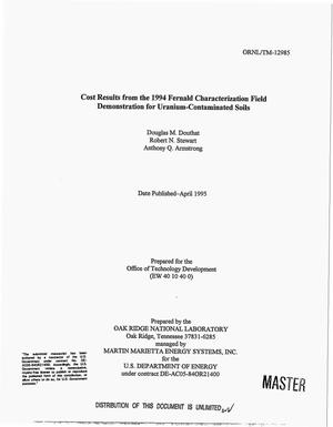 Primary view of object titled 'Cost results from the 1994 Fernald characterization field demonstration for uranium-contaminated soils'.