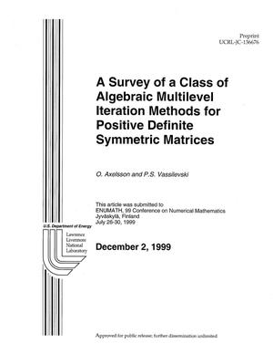 Primary view of object titled 'A survey of a class of algebraic multilevel interation methods for positive definite symmetric matrices'.