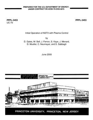 Primary view of object titled 'Initial operation of NSTX with plasma control'.