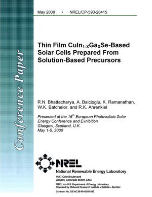 Primary view of object titled 'Thin film CuIn{sub 1{minus}x}Ga{sub x}Se-based solar cells prepared from solution-based precursors'.