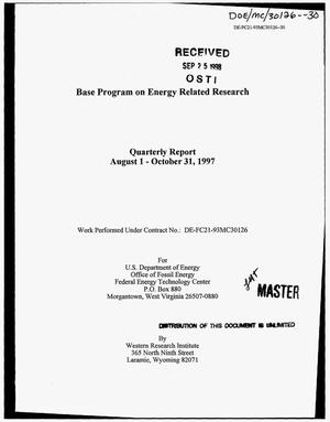 Primary view of object titled 'Base program on energy related research. Quarterly report, August 1--October 31, 1997'.