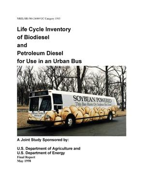 Primary view of object titled 'Life cycle inventory of biodiesel and petroleum diesel for use in an urban bus. Final report'.