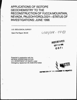 Primary view of object titled 'Applications of isotope geochemistry to the reconstruction of Yucca Mountain, Nevada, paleohydrology -- Status of investigations: June 1996'.