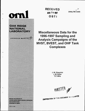 Primary view of object titled 'Miscellaneous data for the 1996--1997 sampling and analysis campaigns of the MVST, BVEST, and OHF tank complexes'.