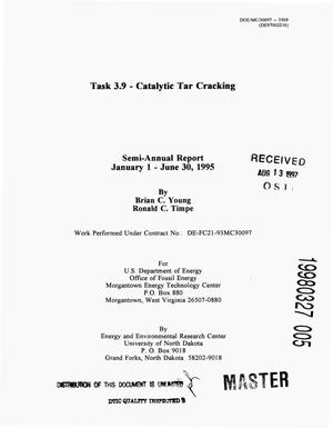 Primary view of object titled 'Task 3.9 -- Catalytic tar cracking. Semi-annual report, January 1--June 30, 1995'.
