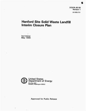 Primary view of object titled 'Hanford site solid waste landfill interim closure plan'.