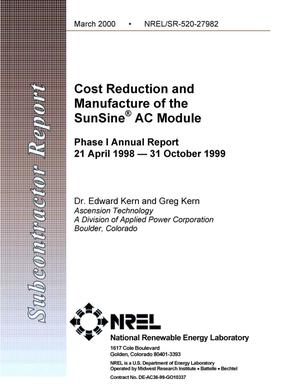 Primary view of object titled 'Cost reduction and manufacture of the SunSine{reg_sign} AC module: Phase I Annual Report : 21 April 1998 -- 31 October 1999'.