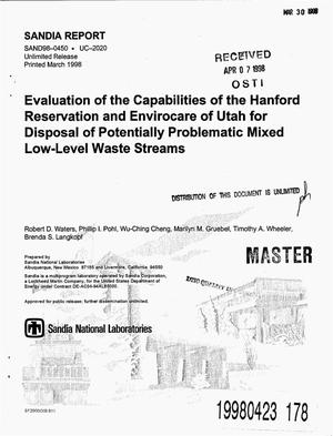 Primary view of object titled 'Evaluation of the capabilities of the Hanford Reservation and Envirocare of Utah for disposal of potentially problematic mixed low-level waste streams'.