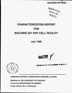 Primary view of object titled 'Characterization report for Building 301 Hot Cell Facility'.
