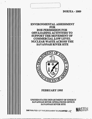 Primary view of object titled 'Environmental assessment for DOE permission for off-loading activities to support the movement of commercial low level nuclear waste across the Savannah River Site'.
