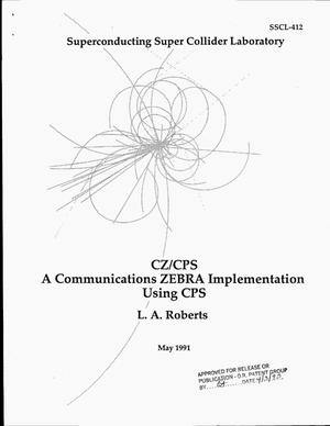 Primary view of object titled 'CA/CPS: A Communications ZEBRA implementation using CPS'.
