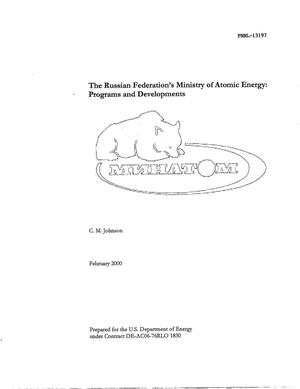 Primary view of object titled 'The Russian Federation's Ministry of Atomic Energy: Programs and Developments'.