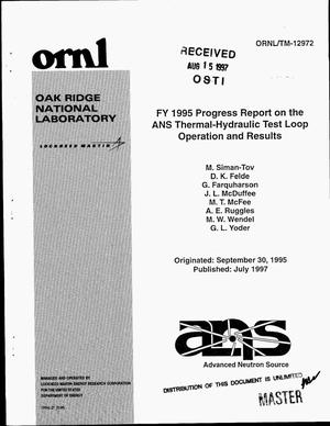 Primary view of object titled 'FY 1995 progress report on the ANS thermal-hydraulic test loop operation and results'.