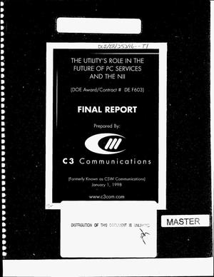 Primary view of object titled 'The utility`s role in the future of PC services and the NII. Final report'.