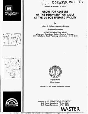 Primary view of object titled 'Grout for closure of the demonstration vault at the US DOE Hanford Facility. Final report'.