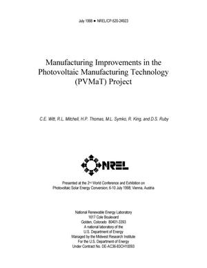 Primary view of object titled 'Manufacturing improvements in the Photovoltaic Manufacturing Technology (PVMaT) Project'.
